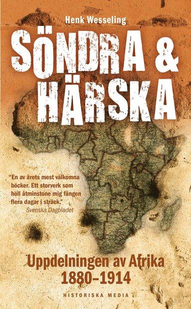 bokomslag Söndra och härska : uppdelningen av Afrika 1880-1914