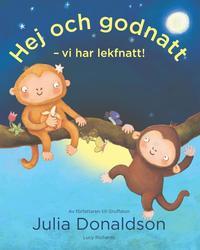 bokomslag Hej och godnatt : vi har lekfnatt!