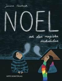 bokomslag Noel och den magiska önskelistan