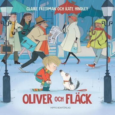bokomslag Oliver och Fläck