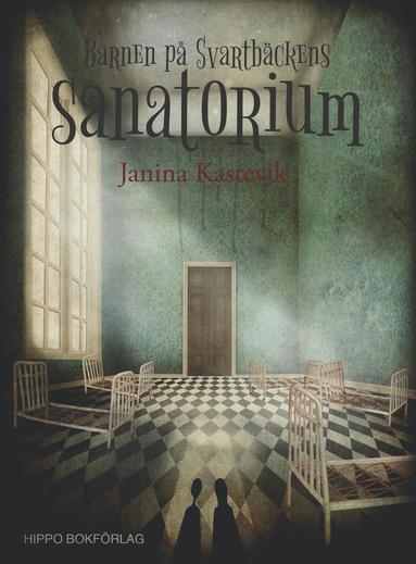 bokomslag Barnen på Svartbäckens sanatorium