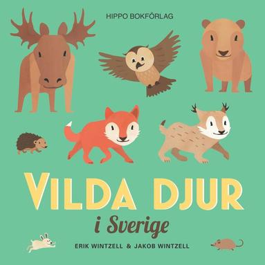 bokomslag Vilda djur i Sverige