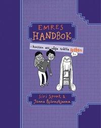 bokomslag Emres handbok i konsten att våga träffa spöken