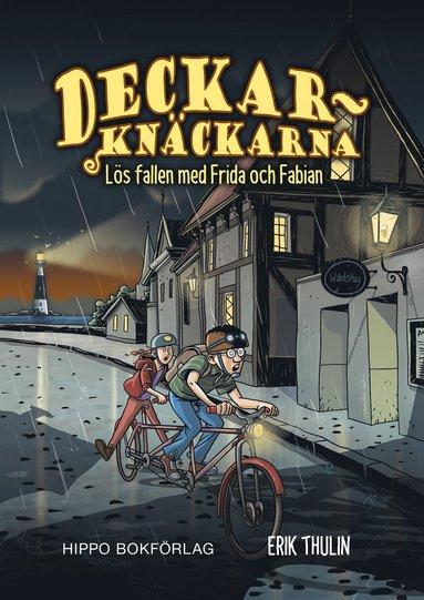 bokomslag Deckarknäckarna. Lös fallen med Frida & Fabian