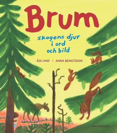 bokomslag Brum : skogens djur i ord och bild