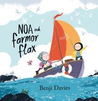 bokomslag Noa och farmor flax