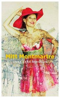 bokomslag Mitt Montmartre
