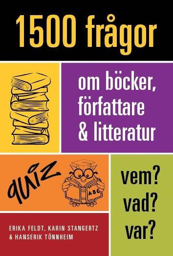 bokomslag 1500 frågor om böcker, författare och litteratur