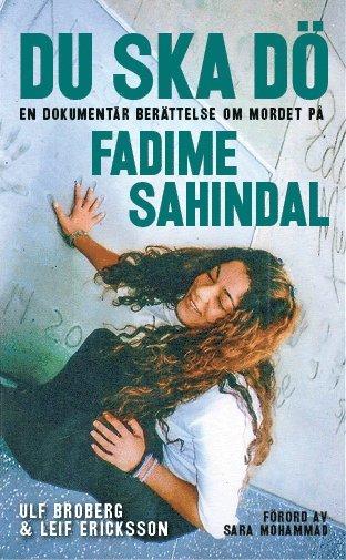 bokomslag Du ska dö : en dokumentär berättelse om mordet på Fadime Sahindal