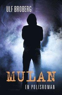 bokomslag Mulan : en polisroman