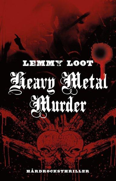 bokomslag Heavy metal murder