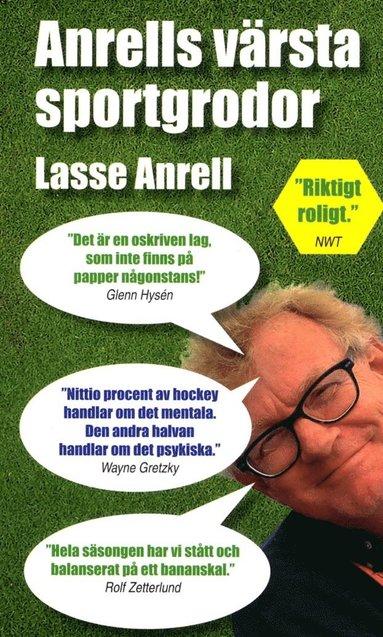 bokomslag Anrells värsta sportgrodor