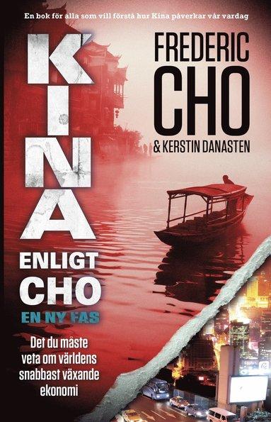 bokomslag Kina enligt Cho : en ny fas