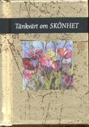bokomslag Tänkvärt om skönhet (Guldserien A7-format)