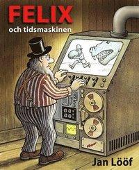 bokomslag Felix och tidsmaskinen
