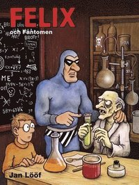 bokomslag Felix och Fantomen