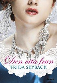 bokomslag Den vita frun