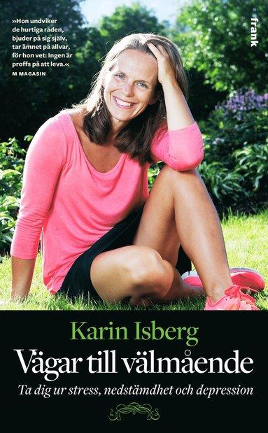 bokomslag Vägar till välmående : ta dig ur stress, nedstämdhet och depression