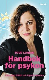 bokomslag Handbok för psykon : leva med ADHD och bipolär sjukdom