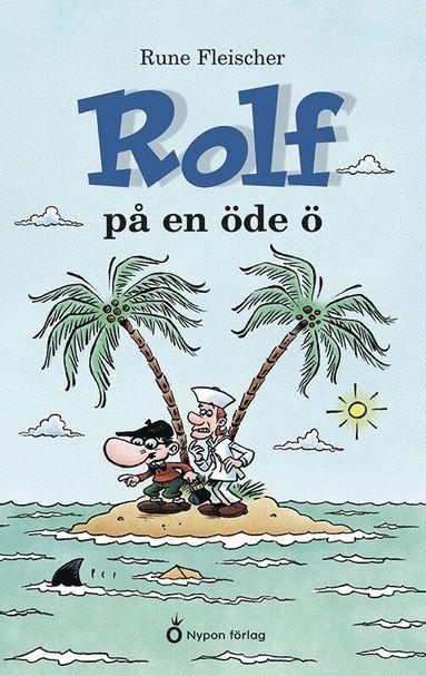 bokomslag Rolf på en öde ö