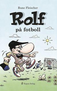 bokomslag Rolf på fotboll
