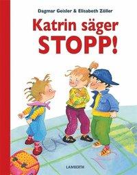 bokomslag Katrin säger STOPP!