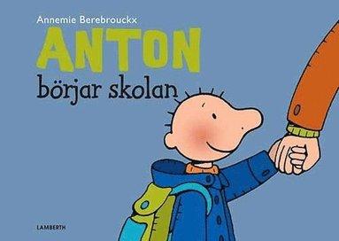 bokomslag Anton börja skolan