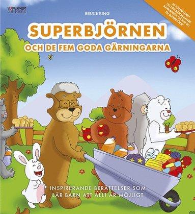 bokomslag Superbjörnen och de fem goda gärningarna