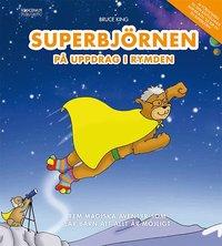 bokomslag Superbjörnen på uppdrag i rymden - Fem magiska äventyr som lär barn att all