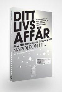 bokomslag Ditt livs affär : sälj för framgång genom livet