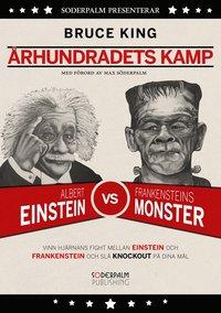 bokomslag Århundradets Kamp - Vinn hjärnans kamp mellan Einstein och Frankenstein och slå knockout på dina mål