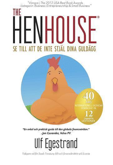 bokomslag The HenHouse : se till att de inte stjäl dina guldägg