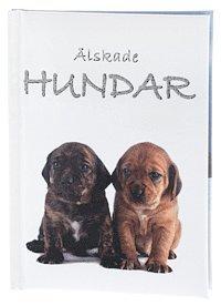 bokomslag Älskade Hundar (Sötnosar)
