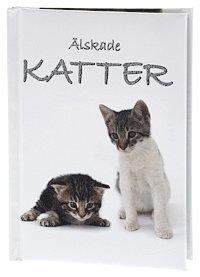 bokomslag Älskade Katter (Sötnosar)