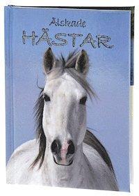 bokomslag Älskade Hästar (Sötnosar)