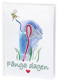bokomslag Fånga Dagen (Fnitter)