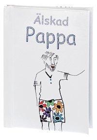 bokomslag Älskad Pappa (Omtankar)