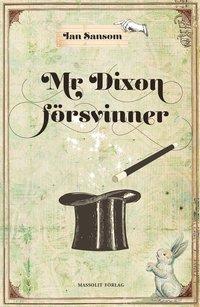 bokomslag Mr Dixon försvinner