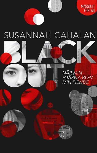 bokomslag Blackout : när min hjärna blev min fiende