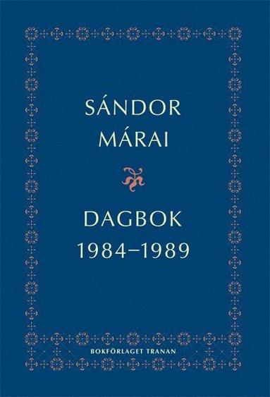 bokomslag Dagbok 1984-1989