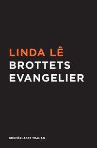 bokomslag Brottets evangelier