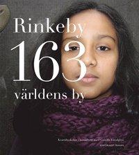 bokomslag Rinkeby 163 världens by