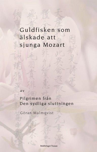 bokomslag Guldfisken som älskade att sjunga Mozart