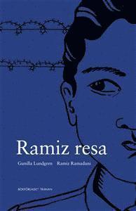 bokomslag Ramiz resa : en romsk pojkes berättelse