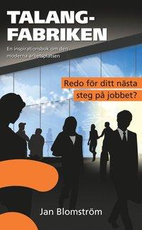 bokomslag Talangfabriken : en inspirationsbok om den moderna arbetsplatsen