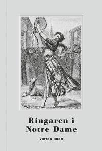 bokomslag Ringaren i Notre dame