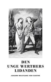 bokomslag Den unge Werthers lidanden