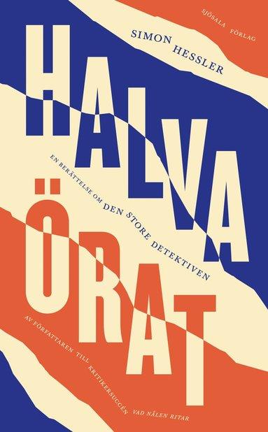 bokomslag Halva örat: en berättelse om den store detektiven