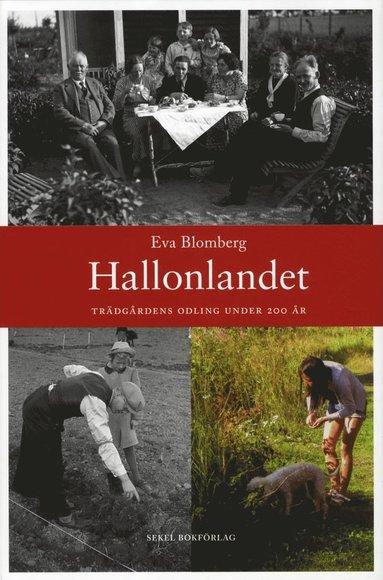 bokomslag Hallonlandet : trädgårdens odling under 200 år