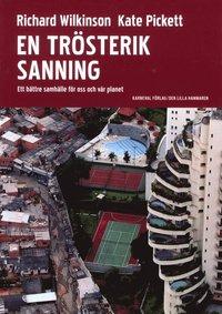 bokomslag En trösterik sanning : ett bättre samhälle för oss och vår planet